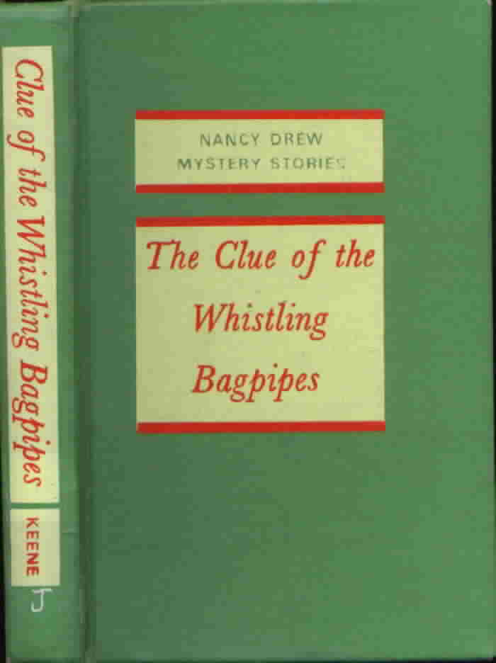 Nancy Drew #41 The Clue of the Whistling Bagpipes